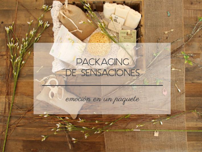 Packaging de sensaciones