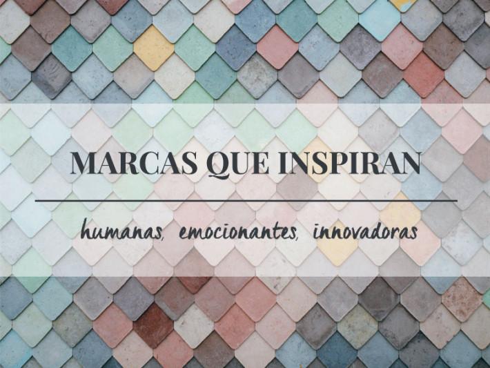 Marcas que inspiran