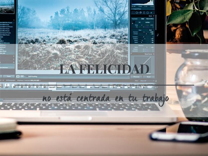 Arantxa-Isidoro_La-felicidad-no-está-centrada-en-el-trabajo